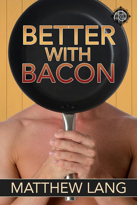 Matthew Lang - Better With Bacon Cover