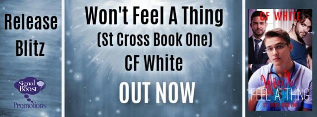 C.F. White - Won't Feel A Thing RBBanner