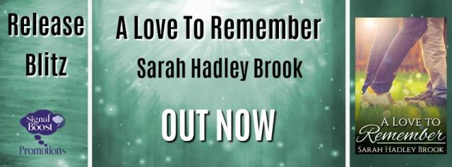 Sarah Hadley Brook - A Love To Remember RBBanner