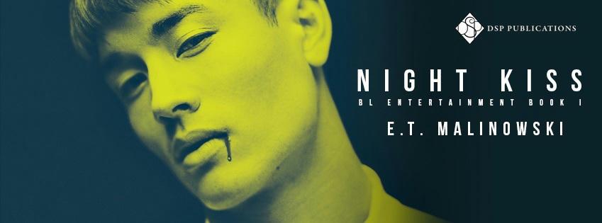 E.T. Malinowski - Night Kiss Banner