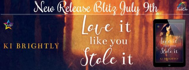 Ki Brightly - Love It Like You Stole It RB Banner