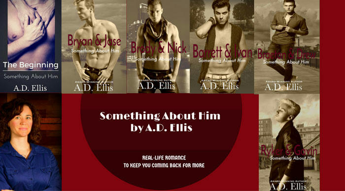 A.D. Ellis - Something About Him Series banner