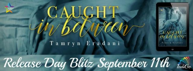 Tamryn Eradani - Caught In Between Banner