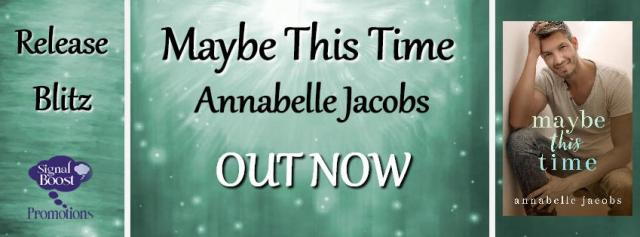 Annabelle Jacobs - Maybe This Time RBBanner