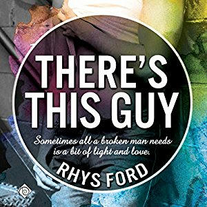 Rhys Ford - There's This Guy Cover Audio