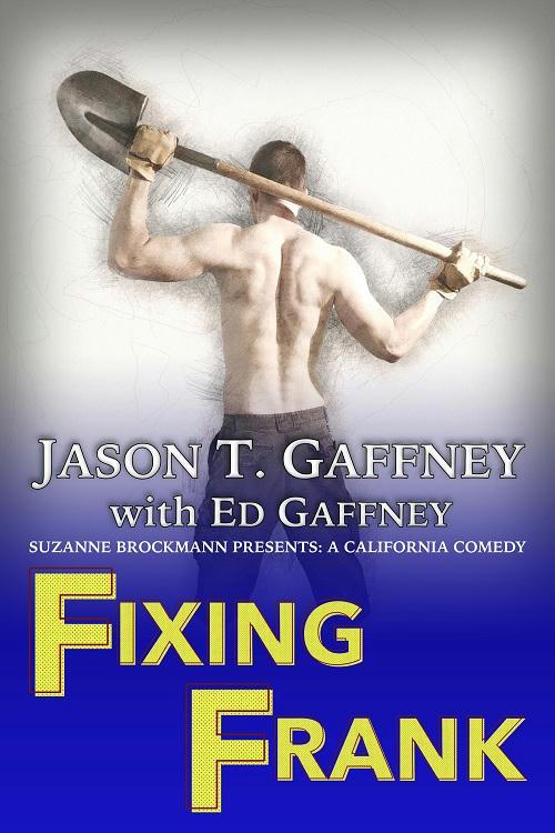 Jason T Gaffney w Ed Gaffney - Fixing Frank Cover