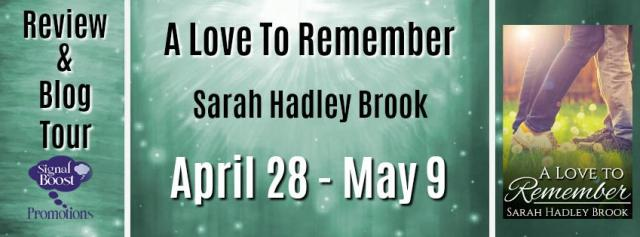 Sarah Hadley Brook - A Love To Remember RTBanner