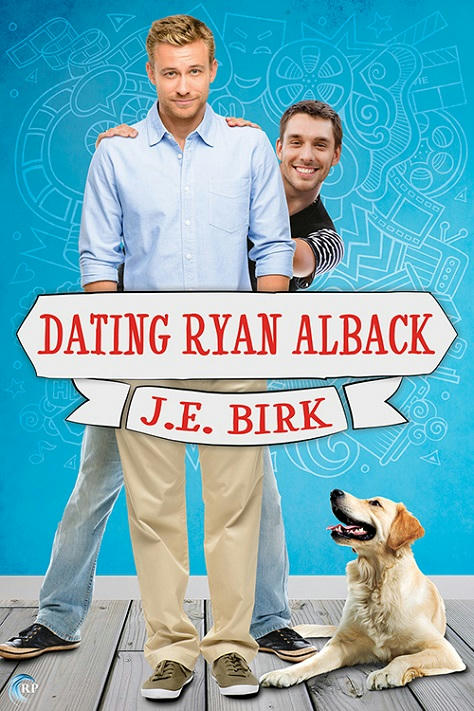 J.E. Birk - Dating Ryan Alback Cover