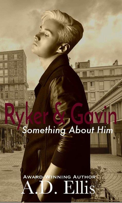 A.D. Ellis - Ryker & Gavin Cover