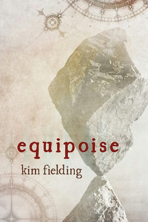 Kim Fielding - Equipoise Cover
