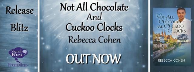 Rebecca Cohen - Not All Chocolates & Cuckoo Clocks RBBanner