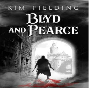 Kim Fielding - Blyd and Pearce Square