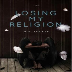 A.S. Tucker - Losing My Religion Square