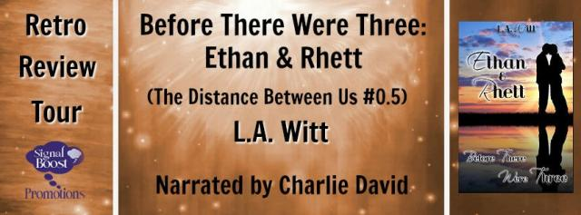 LA Witt - Before There Were Three Ethan & Rhett RTBanner