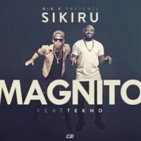 Magnito_ft_Tekno_-_Sikiru