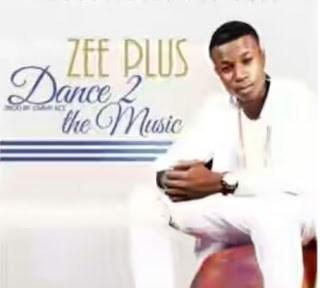 Zee Plus – Dance To music