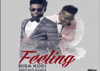 Bisa Kdei ft. Reekado Banks – Feeling