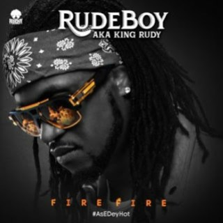Lyrics: Rudeboy (Paul Okoye) – Fire Fire