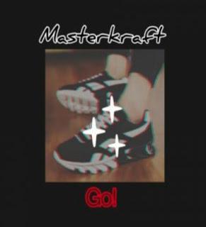 New Audio : Masterkraft – Go