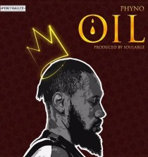 Lyrics: Phyno – OIL