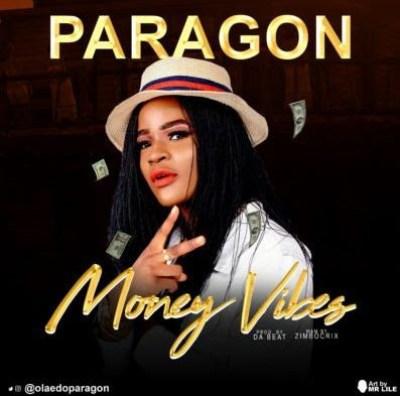 "Paragon – ""Money Vibes"""