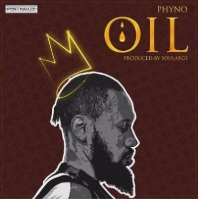 "Audio: Phyno – ""OIL"""