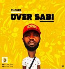 "Audio/Video: Tuchee – ""Over Sabi"""