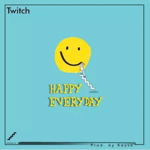 Twitch – Happy Everyday