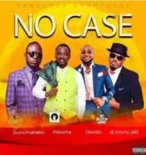 "Guccimaneeko Ft. Pasuma, Davido & DJ Jimmy Jatt – ""No Case"""