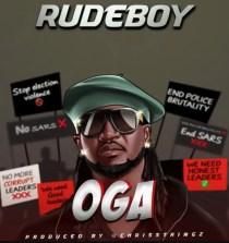 Lyrics: Oga By Rudeboy