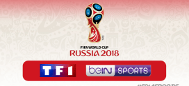 Coupe du Monde 2018 : Le Programme TV complet de la compétition sur TF1 et beIN SPORTS