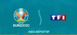 Euro 2021 : Le dispositif de TF1 pour couvrir la compétition