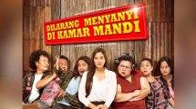 """Sinopsis Film """"Dilarang Bernyanyi di Kamar Mandi"""""""