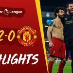 Hasil Liverpool vs Manchester United 2-0 | Premier League