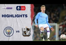 Man City 4-1 Port Vale | Piala FA 19/20 Match Highlights