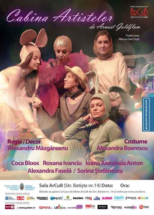Spectacol Cabina artistelor (in regia lui Alexandru Mazgareanu) @ ArCuB