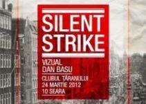 Silent Strike @ Clubul Taranului