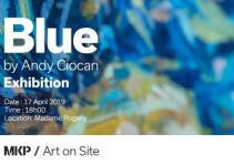 Blue by Andy Ciocan | MKP|Art on Site @ Madame Pogany