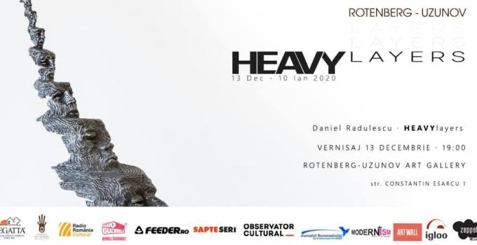 Vernisaj Daniel Radulescu - HEAVYlayer @ Uzunov Art Gallery