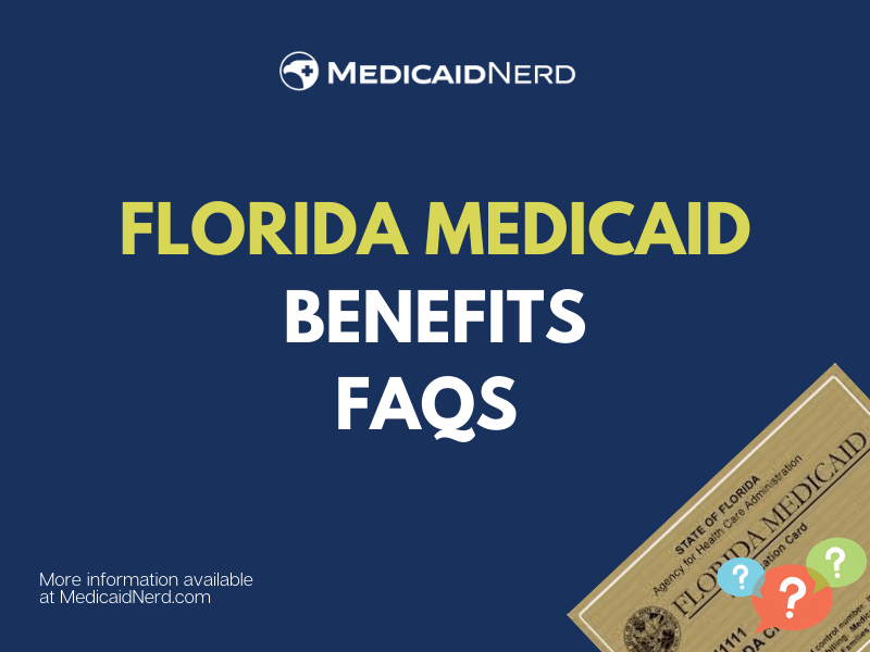 """""""Florida Medicaid Questions and Answers"""""""