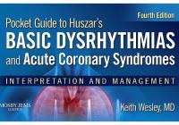 pocket guide for hussar's basic dysrhythmias and acute coronary syndromes