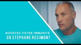 Dr Stéphane Résimont - Coronavirus, boostez votre immunité