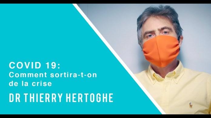 COVID-19 : Comment sortira-t-on de la crise ? - Docteur Thierry Hertoghe