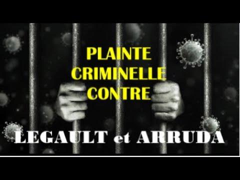 Déposition officielle d'une Plainte Criminelle contre François Legault et Horacio Arruda