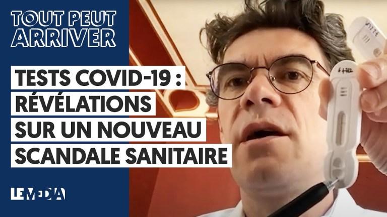 Tests COVID-19 : révélations sur un nouveau scandale sanitaire