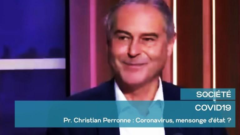 COVIDE19- Pr. Christian Perronne : Coronavirus, mensonge d'état ?
