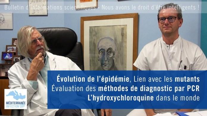Evolution de l'épidémie; Les mutants; Evaluation des tests PCR; L'HCQ dans le monde