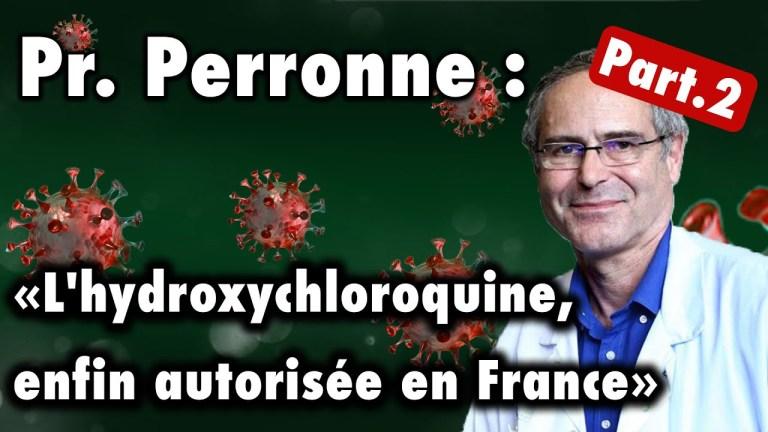 Pr. Perronne : «étude foireuse pour médicament toxique…» Part.2