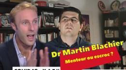 Le SCANDALE du Dr Blachier – le Dr Menteur et Mr Escroc du coronavirus