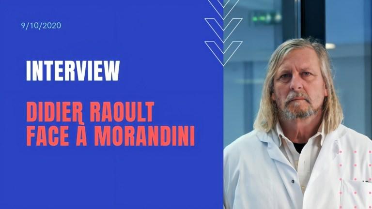Pr Didier Raoult : Interview face à Morandini du 9 10 2020